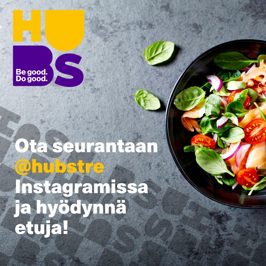 Kuva värikkäästä salaattikulhosta.  Teksti: Ota seurantaan @hubstre Instagramissa ja hyödynnä etuja!
